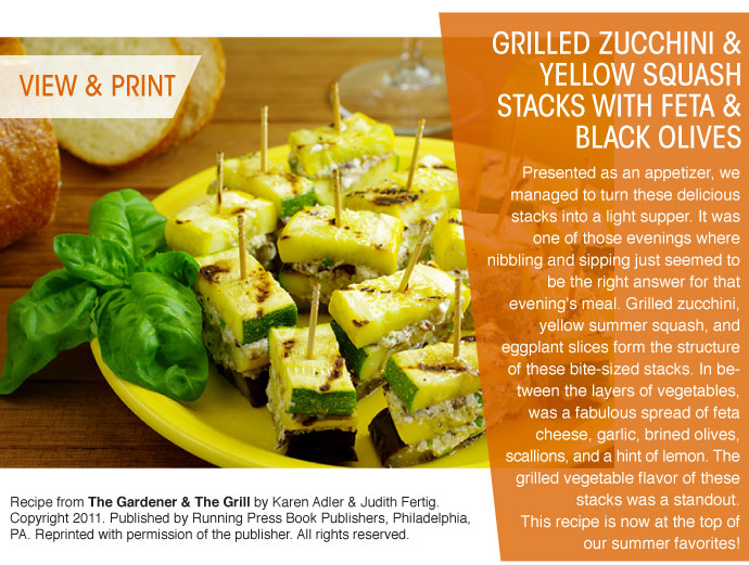 RECIPE: Grilled Zucchini and Yellow Squash stacks with Feta and Black Olives