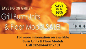 Grill Burn Units and Floor Model Sale